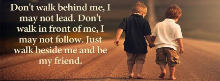 Walk Besides Me Facebook Covers