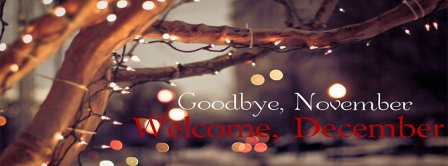 Welcome December Goodbye November Facebook Covers