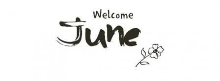 Welcome June Facebook Covers