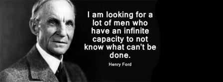 What Cant Be Done Henri Ford Facebook Covers