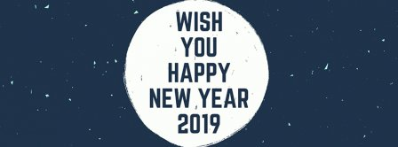 Wish You A Happy New Year 2019 Facebook Covers