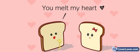 You Melt My Heart   Facebook Covers