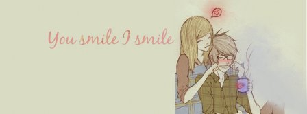 You Smile I Smile Couple Facebook Covers