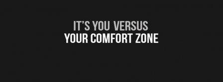 You Versus Your Comfort Zone Facebook Covers
