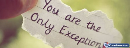 You Are The Only Exception Facebook Covers