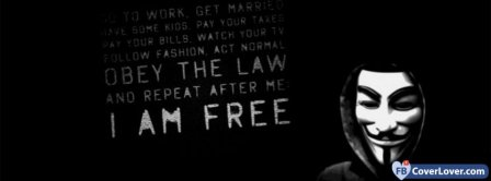 Anonymous I Am Free  Facebook Covers