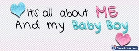 All About Me And Baby Boy Facebook Covers