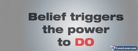 Belief Triggers The Power To Do Facebook Covers
