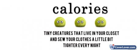 Calories Tiny Creatures Facebook Covers