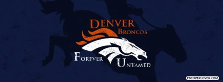 Denver Broncos Forever Untamed Facebook Covers