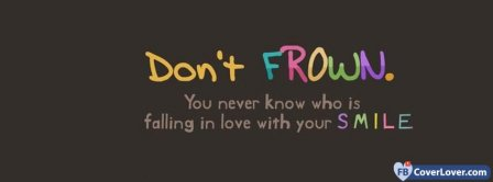 Do Not Frown  Facebook Covers