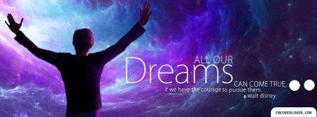 Dreams Come True Walt Disney Facebook Covers