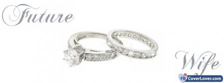 Engagement Ring Future Wife Facebook Covers