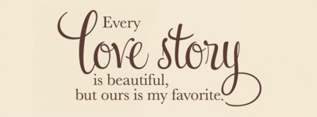 Every Love Story Facebook Covers