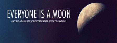 Everyone Is A Moon Facebook Covers