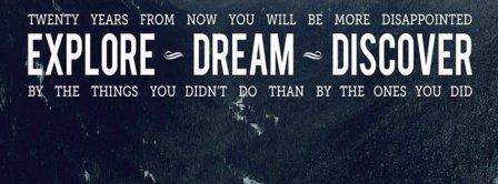 Explore Dream Discover Facebook Covers