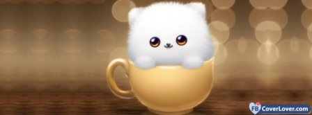 Fluffy In A Cup  Facebook Covers