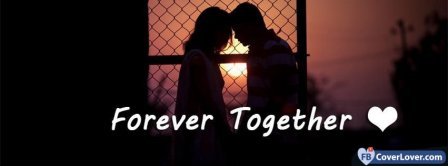Forever Love Together Facebook Covers