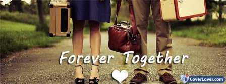 Forever Together 2 Facebook Covers