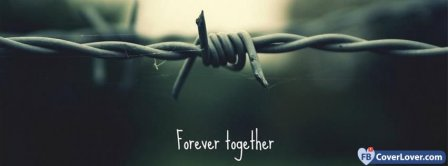 Forever Together Facebook Covers