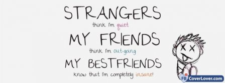 Strangers Friends Best Friends Facebook Covers