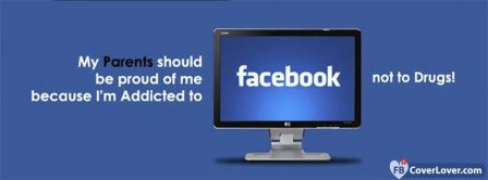 Pround Facebook Addiction Facebook Covers