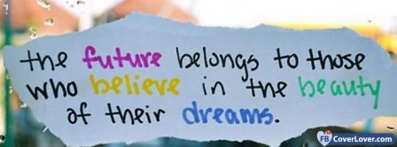 Future Belongs To Dreamers Facebook Covers