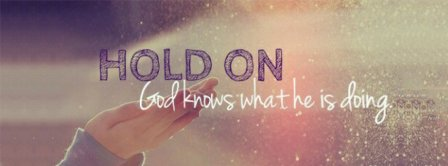God Knows What Hes Doing  Facebook Covers