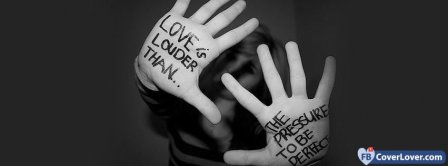 Love Is Louder Than Facebook Covers
