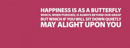 Happiness Is A Butterfly Facebook Covers