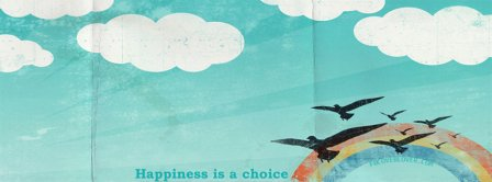 Happiness Is A Choice Facebook Covers