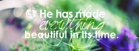 God Has Made Everything Beautiful Facebook Covers