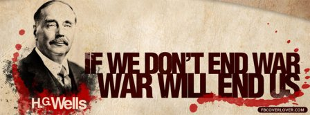 HG Wells Quote On War  Facebook Covers