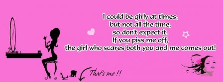 I Could Be Girly At Times Facebook Covers