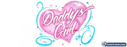 Daddy's Girl Facebook Covers
