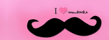 I Love Mustache Facebook Covers