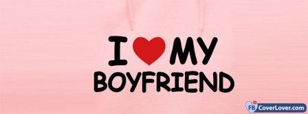 I Love My Boyfriend 2 Facebook Covers