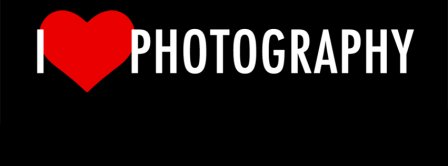 I Love Photography 3 Facebook Covers