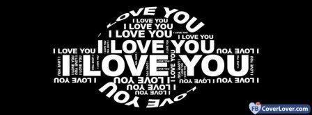I Love You I Love You I Love You Facebook Covers