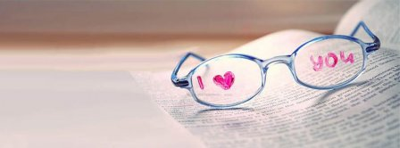 I Love You Written On Glasses Facebook Covers