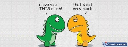 I Love You This Much Dino Love Facebook Covers