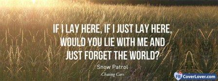 If I Just Lay Here Snow Patrol Lyrics Facebook Covers