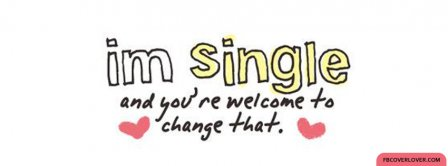 I Am Single Facebook Covers