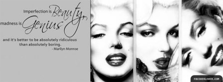 Imperfection Beauty Marilyn Monroe Quote Facebook Covers