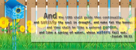 Lord shall guide thee continually Isaiah 58 11  Facebook Covers