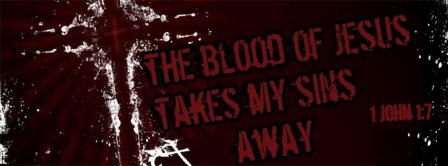 The Blood Of Jesus John 1 7 Facebook Covers