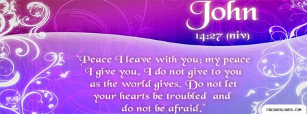 My Peace I Give You John 14 27 Facebook Covers