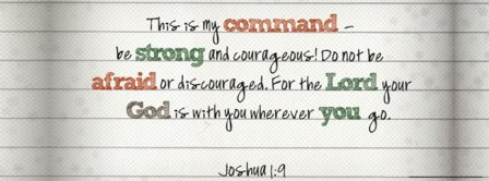 Your God Is With You Joshua 1 9 Facebook Covers