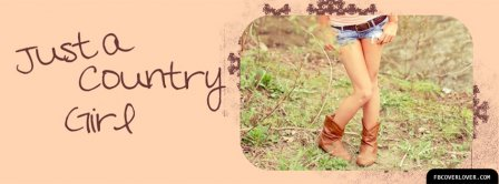 Just A Country Girl Facebook Covers
