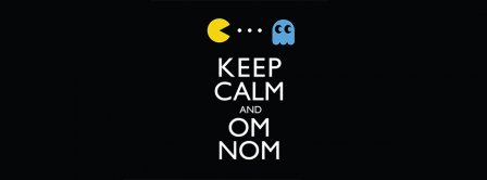 Keep Calm And Om Nom Facebook Covers